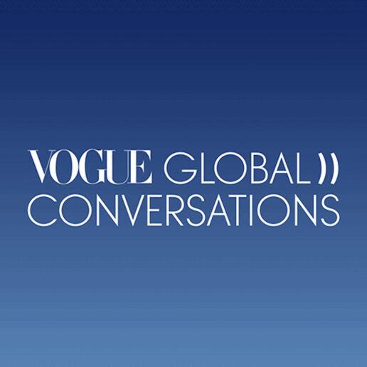 To Vogue Global Conversations επιστρέφει τον Μάιο